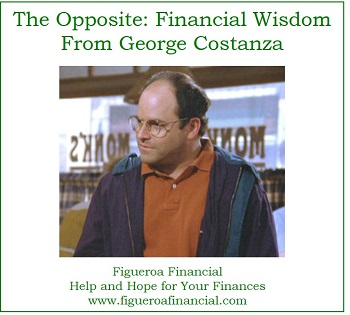 The Opposite: Financial Wisdom from George Costanza