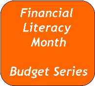 Financial Literacy Month (FLM) Budget Series