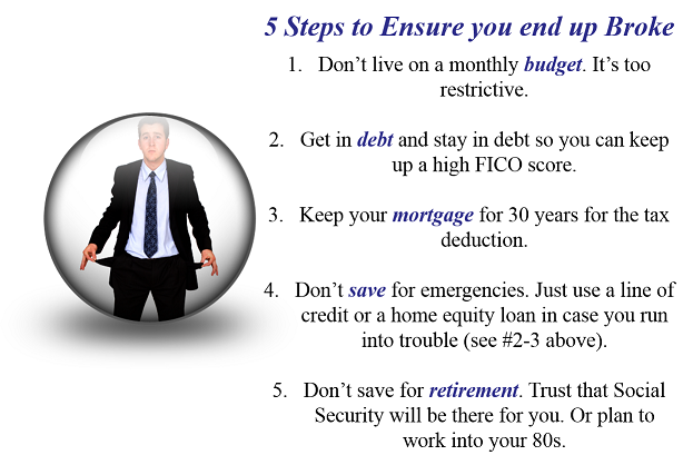 5 Steps To Ensure You End Up Broke