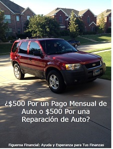 $500 Por Un Pago Mensual de Auto o $500 Por Un Arreglo