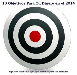 10 Objetivos Para Tu Dinero en el 2014
