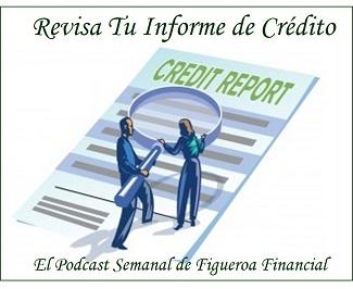 Podcast RevisaTuInformeDeCredito