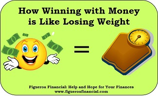 Winning with Money is Like Losing Weight