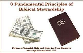 3 Fundamental Principles of Biblical Stewardship