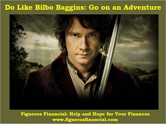 Do Like Bilbo Baggins: Go on a Adventure