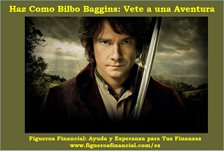 Haz Como Bilbo Baggis: Vete a una Aventura