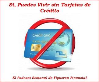 Podcast Vivir Sin Tarjetas de Credito