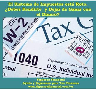 el sistema de impuestos está roto