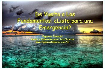De Vuelta a Los Fundamentos: ¿Listo para una Emergencia?