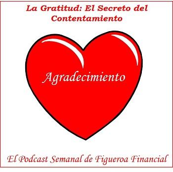 La Gratitud: El Secreto del Contentamiento