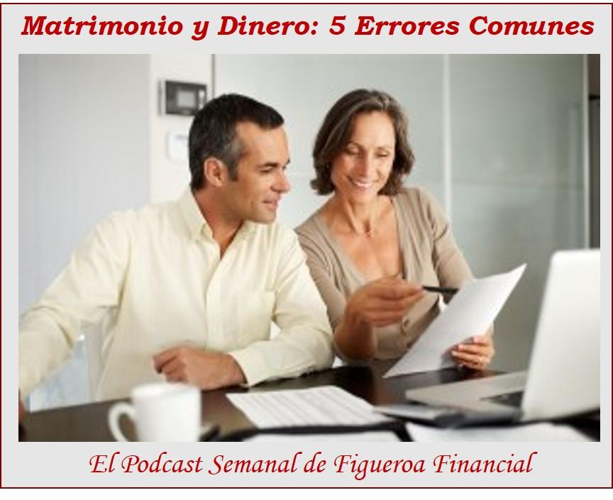 Matrimonio y Dinero: 5 Errores Comunes