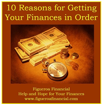 10 Reasons for Getting Your Finances in Order