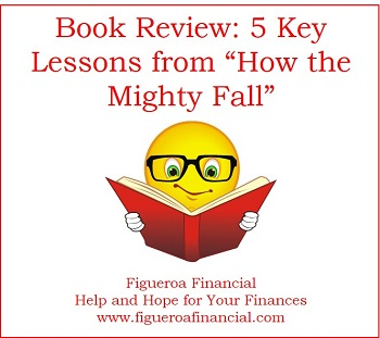 """Book Review:  5 Key Lessons from """"How the Mighty Fall"""""""