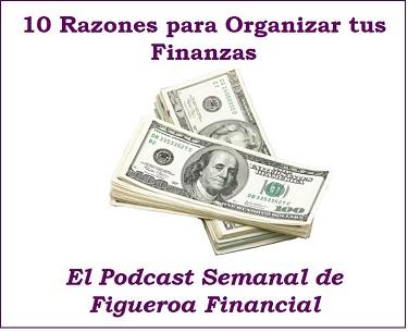 10 Razones para Organizar tus Finanzas