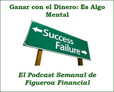 Ganar con el Dinero: Es Algo Mental