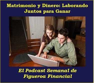 Matrimonio y Dinero: Laborando Juntos para Ganar
