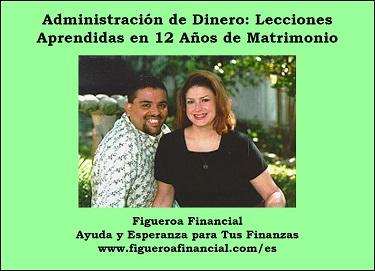 Administración de Dinero: Lecciones Aprendidas en 12 Años de Matrimonio
