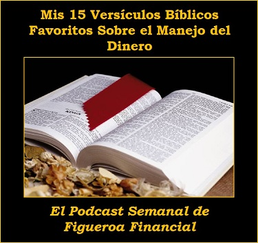 Mis 15 Versículos Bíblicos Favoritos Sobre el Manejo del Dinero