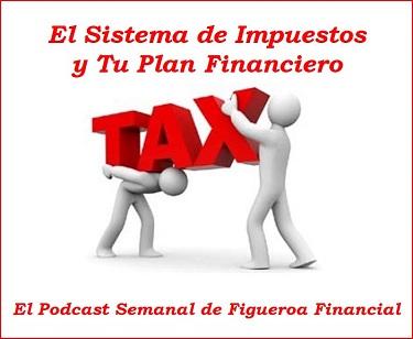 Los Impuestos y tu Plan Financiero