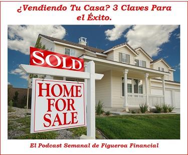 Vendiendo Tu Casa