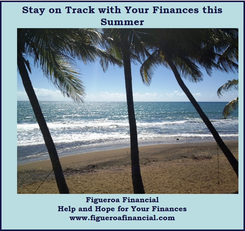 Stay on Track with Your Finances this Summer